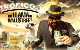 Tropico 6 — Вышло 2 DLC The Llama of Wall Street и Seguridad Social